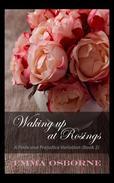 Waking Up At Rosings: A Pride and Prejudice Variation