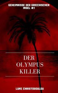 Der Olympus Killer