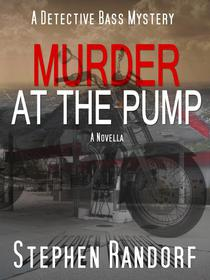 Murder At The Pump