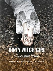 Dirty Witch Girl