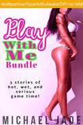 Play With Me Bundle