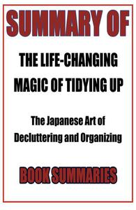 Summary of The Life-Changing Magic of Tidying Up
