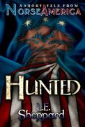 A Short Tale From Norse America: Hunted