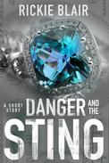 Danger and The Sting