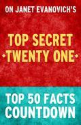 Top Secret Twenty One - Top 50 Facts Countdown