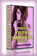 Dirty Filthy Immoral - BUNDLE 2