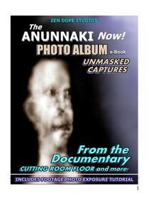 The ANUNNAKI NOW Photo Album