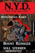 Bount Reiniger soll sterben: N.Y.D. - New York Detectives