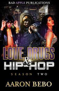 Love Drugs & Hip Hop