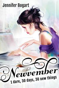 Newvember: 1 Dare, 30 Days, 30 New Things