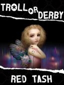 Troll Or Derby, A Fairy Wicked Tale