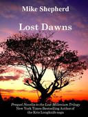 Lost Dawns: A Prequel Novella to the Lost Millenium Trilogy