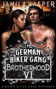 The German Biker Gang Brotherhood