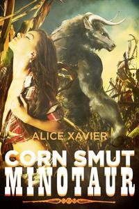 Corn Smut Minotaur (monster sex erotica)