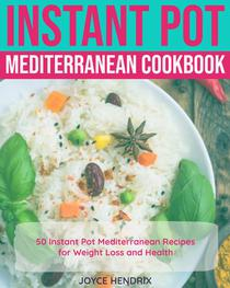 Instant Pot Mediterranean Cookbook