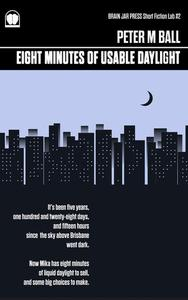 Eight Minutes of Usable Daylight