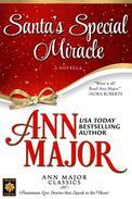 Santa's Special Miracle: A Novella