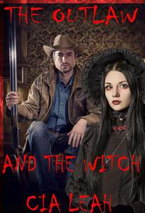 The Outlaw And The Witch