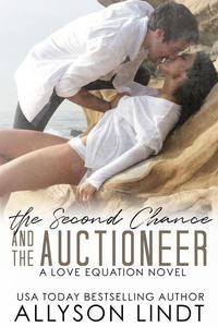 The Second Chance and The Auctioneer