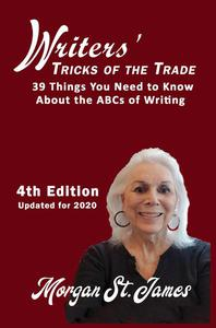 Writers' Tricks of the Trade: 39 Things you Need to Know About the ABCs of Writing