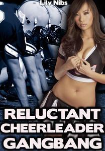 Reluctant Cheerleader Gangbang (Dubcon Teenager Erotica)
