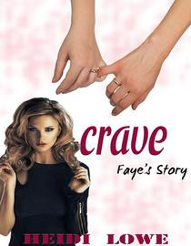 Crave: Faye's Story