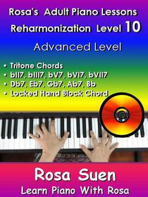 Rosa's Adult Piano Lessons  Reharmonization Level 10 Advanced Level  -Tritone Chords & Locked Hand Block Chord & Voicing