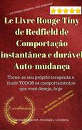 Le Livre Rouge Tiny de Redfield de Comportacao Instantanea e Durvel Auto-Mudanca
