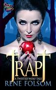 Trapt: A Twisted Wolf Tale