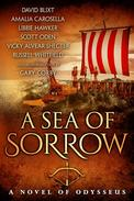 A Sea of Sorrow: A Novel of Odysseus