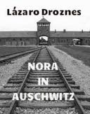 Nora in Auschwitz