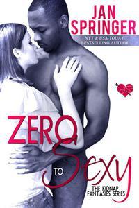 Zero To Sexy