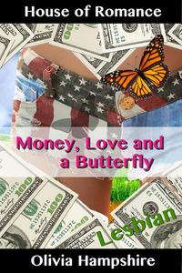 Money, Love and a Butterfly