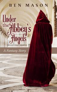 Under the Abbey's Angels