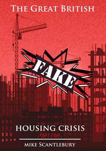 The Great British FAKE Housing Crisis, Part 1