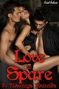 Love to Spare - A Menage Bundle