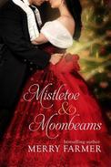 Mistletoe and Moonbeams