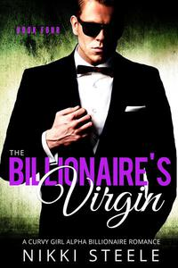 The Billionaire's Virgin Book Four
