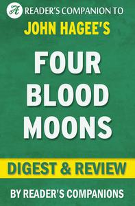 Four Blood Moons: Something is About to Change by John Hagee l Digest & Review