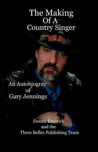 The Making Of A Country Singer