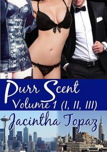 Purr Scent Volume 1 (Parts I, II, III)