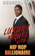Luxury Nights with a Hip Hop Billionaire