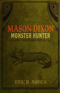 Mason Dixon - Monster Hunter