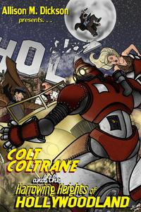 Colt Coltrane and the Harrowing Heights of Hollywoodland
