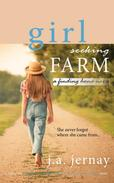 Girl Seeking Farm (A Finding Home Novel)