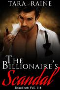 The Billionaire's Scandal Boxed Set: Vol. 1-4