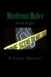 Murderous Malice