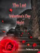 The Last Valentine's Day Night