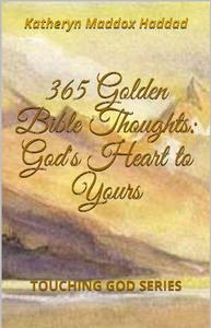 365 Golden Bible Thoughts: God's Heart to Yours