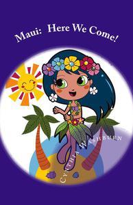 Maui: Here We Come!